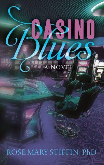 Casino Blues: A Novel